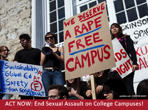 Sign the petition to end sexual assault on college campuses!